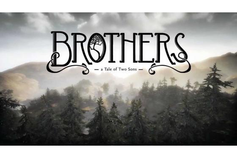 Brothers: The Thoughts of Two Gamers | GameGrin Game ...