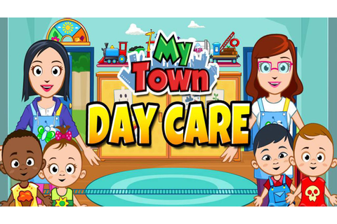 My Town : Daycare (My Town Games LTD) - Best App For Kids ...