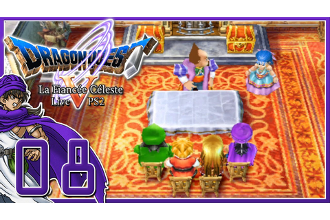 [Let's Play Live] Dragon Quest 5 La Fiancée Céleste PS2 FR ...