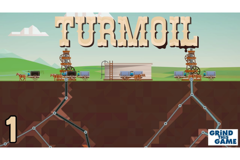 TURMOIL #1 - Oil Drilling Game - Will We Get Rich Or Go ...