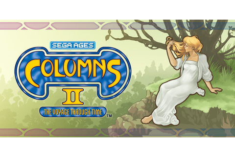 SEGA AGES Columns II: A Voyage Through Time | Nintendo ...