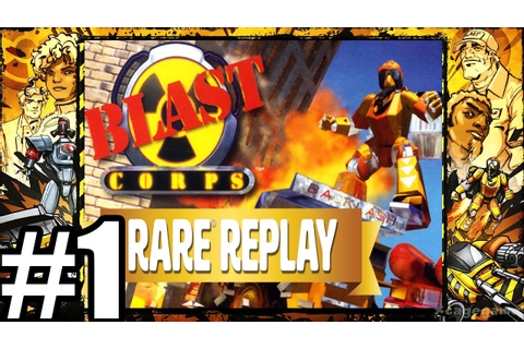 Rare Replay : Blast Corps - Gameplay Walkthrough Part 1 ...