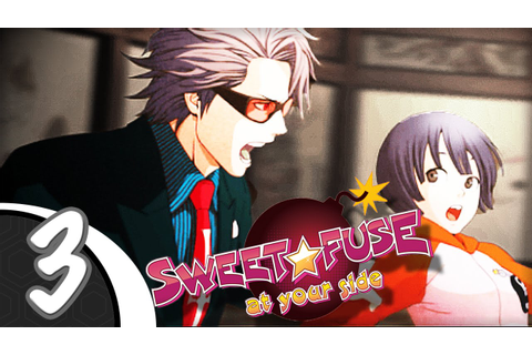 GET MAD | Let's Play Sweet Fuse: At Your Side! (Blind ...
