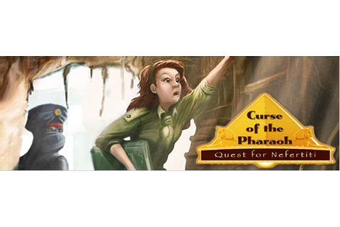 Curse of the Pharaoh: Quest for Nefertiti - Walkthrough ...