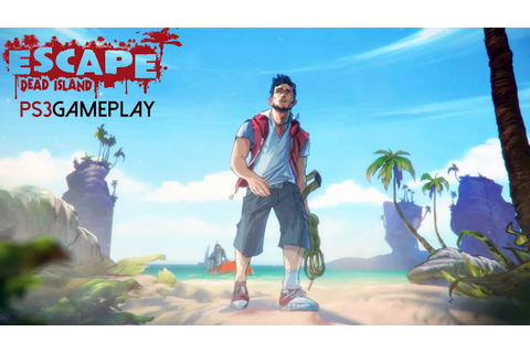 Escape Dead Island Gameplay (PS3 HD) - YouTube