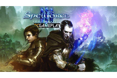 SpellForce 3: Soul Harvest Gameplay (PC HD) - YouTube