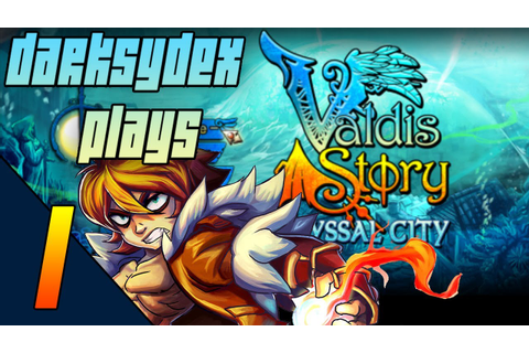 Let's Play Valdis Story Abyssal City | Part 1 | Abandon ...
