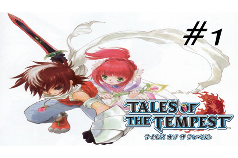 Tales of the Tempest [English] Playthrough Part 1 - YouTube
