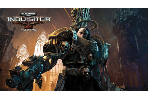 Warhammer 40,000: Inquisitor – Martyr video details ...