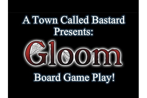 Gloom - Board Game Play - YouTube