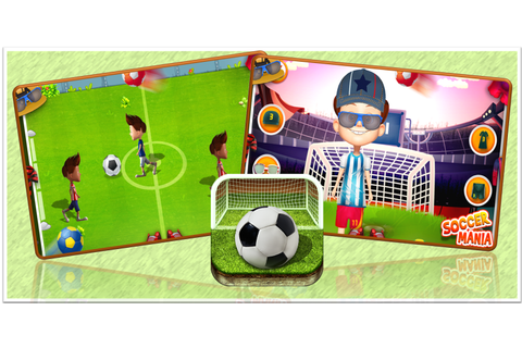 Soccer Mania Android Sports Game - Be Ready to Hit Score ...