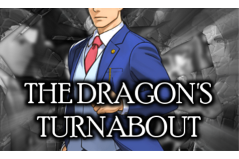 The Dragons Turnabout (Video Game) - TV Tropes