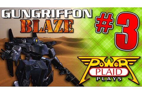 Power Plaid Plays: GunGriffon Blaze (PS2) - Part 3 - YouTube