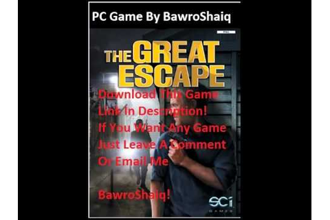 The Great Escape Full PC Game Download! - YouTube