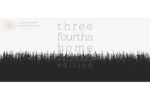 Three Fourths Home: Extended Edition by [bracket]games