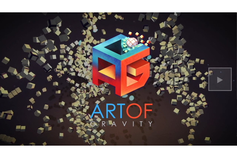 'Art of Gravity' Physics Game From 'Zenge' Developer ...