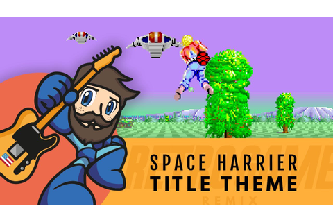 Space Harrier - Title Theme | Retro Game Remix - YouTube