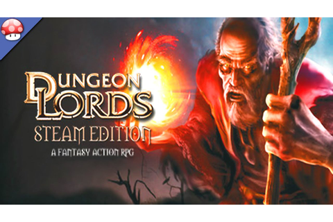 Dungeon Lords Steam Edition Gameplay [PC/60FPS/1080p ...