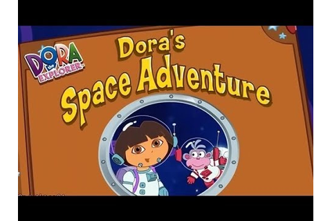 Dora The Explorer Episode Dora's Space Adventure New ...