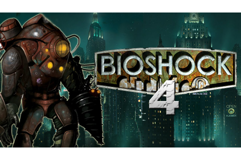 Bioshock 4 Could Happen and The Bioshock Collection! - YouTube