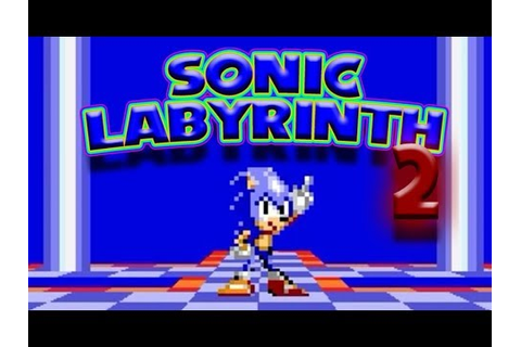 Sonic Labyrinth 2 (Sonic fangame) - YouTube