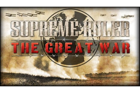 Supreme Ruler The Great War Game Free Download - IGG Games