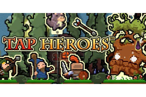 Tapping Your Way to Victory Tap Heroes [Android, iOS Game ...