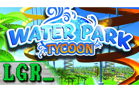 LGR - Water Park Tycoon - PC Game Review - YouTube