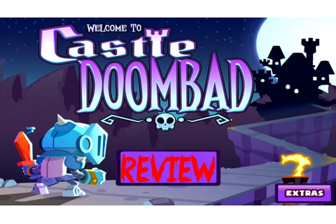 Castle Doombad Review - IOS Game! - YouTube