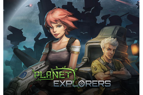 Planet Explorers | MMOHuts
