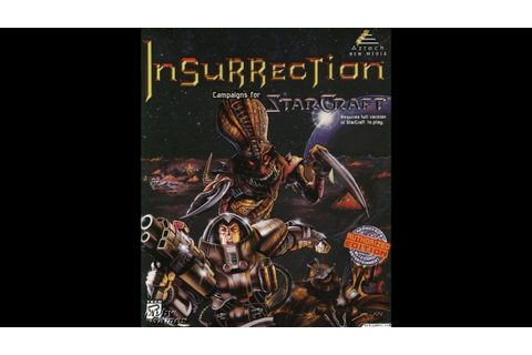 Starcraft Insurrection Mission Briefings - YouTube