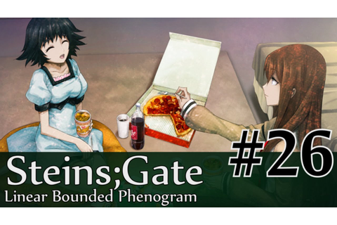 Girls Talk - Steins;Gate Linear Bounded Phenogram #26 ...