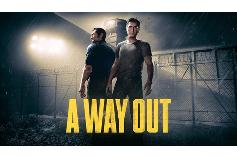 A Way Out Official Reveal Trailer - YouTube