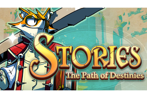 Stories: The Path of Destinies - Free Full Download ...