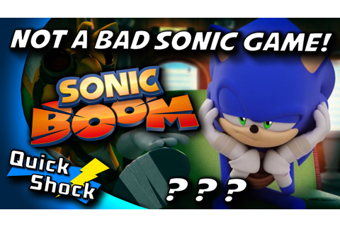 Sonic Boom - Not A Bad Sonic Game!!! - YouTube