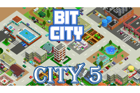 BIT CITY - CITY LEVEL 5 GAMEPLAY - (iOS / Android) - YouTube