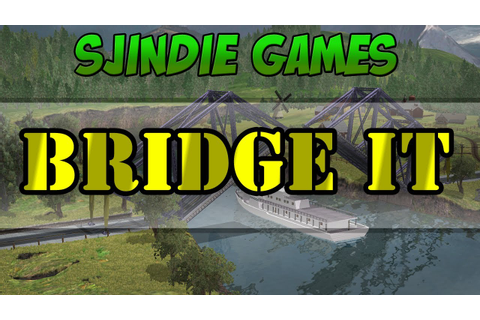 Sjindie Games - Bridge It - YouTube