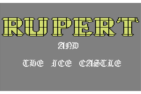 Download Rupert and the Ice Castle (Commodore 64) - My ...