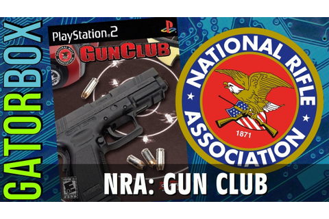 NRA: Gun Club (PS2) | Gatorbox - YouTube