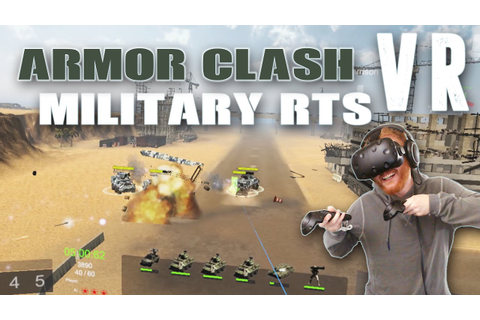 Armor Clash VR: Military RTS virtual reality gameplay on ...