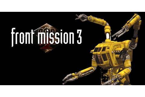 Front Mission 3 coming on PS3 and PSP soon « GamingBolt ...