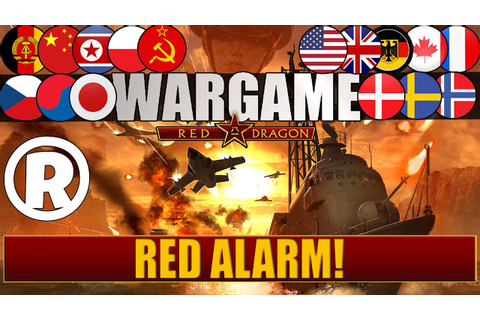 Wargame: Red Dragon - Gameplay - Red Alarm! — Raptor — Let ...