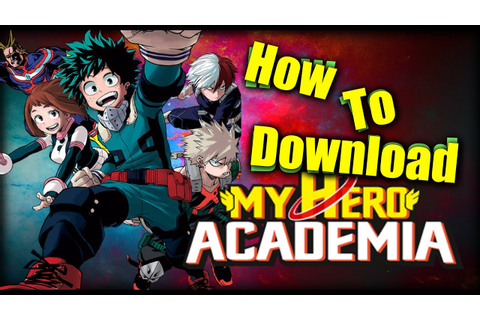 How To Install My Hero Academia Smash Tap Mobile Game (iOS ...