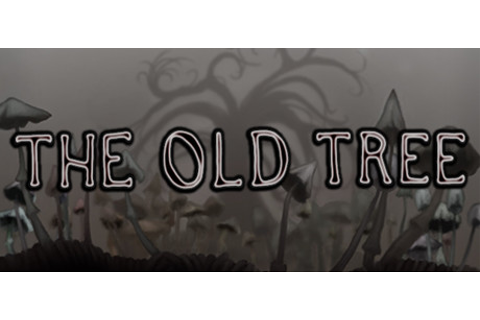 The Old Tree on Steam