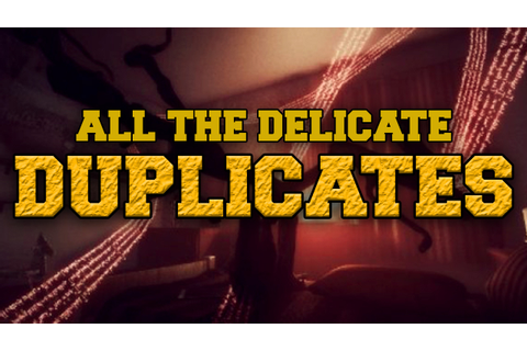 All The Delicate Duplicates - Full Game Walkthrough with ...