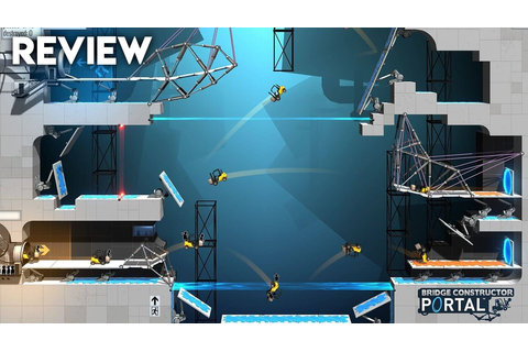 Bridge Constructor Portal - Review - Gaming Central
