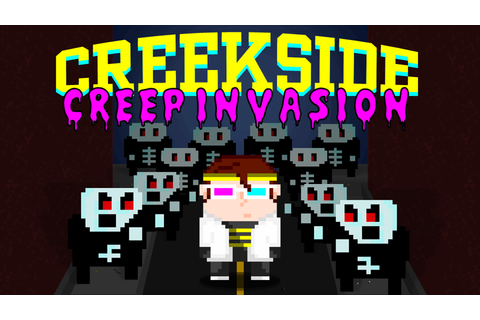 Creekside Creep Invasion by Ouch Giver Games —Kickstarter