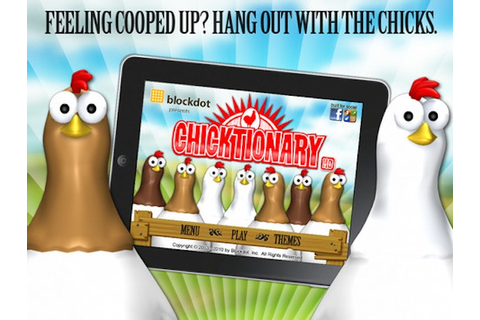 Chicktionary: The Free App that Hatches Hours of Fun ...