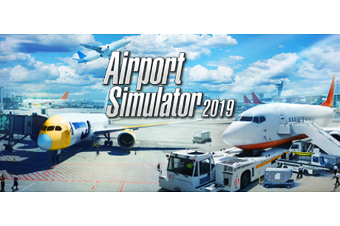 Airport Simulator 2019 on Steam