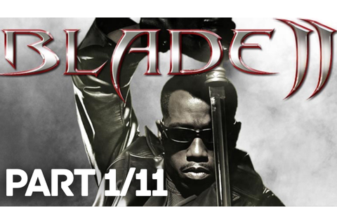 Blade 2 Xbox Full Game (PART 1/11)(HD) - YouTube